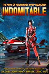 Indomitable (The Navy of Humankind: Wasp Squadron Book 5) Kindle Edition