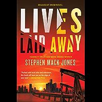 Lives Laid Away (An August Snow Novel Book 2)