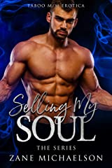 Selling My Soul: The Series Kindle Edition