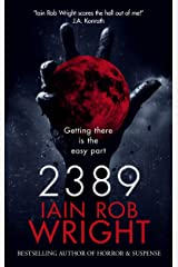 2389: A Space Horror Novel Kindle Edition