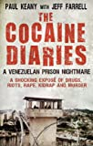 The Cocaine Diaries: A Venezualan Prison Nightmare