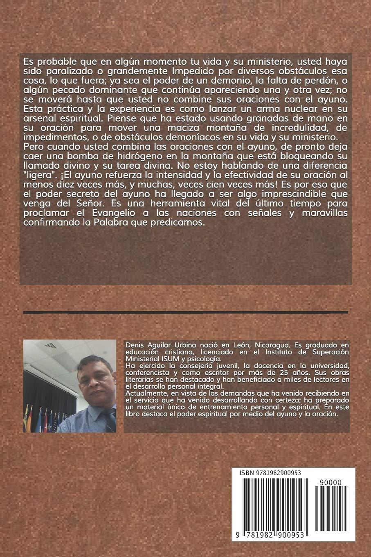 Amazon.com: Rompiendo Ligaduras Satánicas a través del Ayuno: El poder atómico por medio del ayuno (Spanish Edition) (9781982900953): Denis Aguilar Urbina: ...