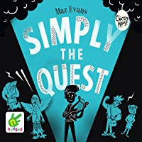 Simply the Quest: Who Let the Gods Out?, Book 2