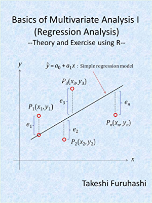 Basics of Multivariate Analysis I (Regression Analysis): Theory and Exercise using R