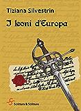 I leoni d'Europa