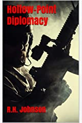 Hollow-Point Diplomacy Kindle Edition