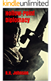 Hollow-Point Diplomacy