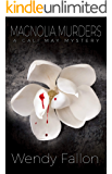 Magnolia Murders (A Cali May Mystery Book 3)