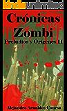 Crónicas Zombi: Preludios y Orígenes II