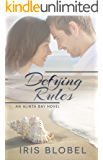 Defying Rules - An Australian Coastal Town Romance (Alinta Bay Book 1)