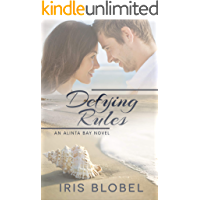 Defying Rules - An Australian Coastal Town Romance (Alinta Bay Book 1)