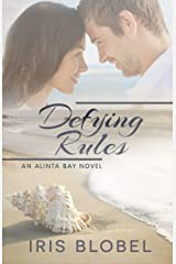 Defying Rules - An Australian Coastal Town Romance (Alinta Bay Book 1) Kindle Edition