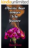 A Principle-based Approach To The Resistance