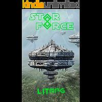 Star Force: LITrpg (Star Force Universe Book 64)