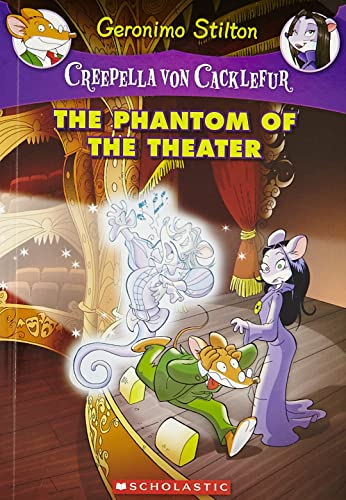 Creepella Von Cacklefur #8: The Phantom Of The Theater
