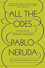All the Odes: A Bilingual Edition Paperback