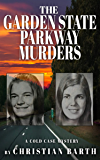 The Garden State Parkway Murders: A Cold Case Mystery