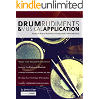 Drum Rudiments & Musical Application: Master all 40 Drum Rudiments and apply them in Musical Context book cover