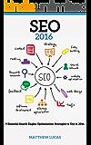 SEO: for Beginners: 9 Essential Search Engine Optimization Strategies (Internet Marketing Success Secrets)