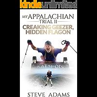 My Appalachian Trial II: Creaking Geezer, Hidden Flagon
