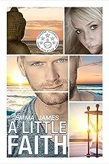 A Little Faith: A Second Chance Romance (Ocean Beach Book 1) Kindle Edition