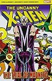 The Uncanny X-Men: The Trial Of Magneto (Marvel Pocket Book) (Marvel Pocket Books)