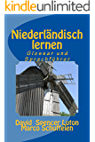 Niederländisch lernen: Glossar und Sprachführer (German Edition)