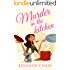 Murder in the Kitchen (Cozy Murder Mystery) (Harley Hill Mysteries Book 3)