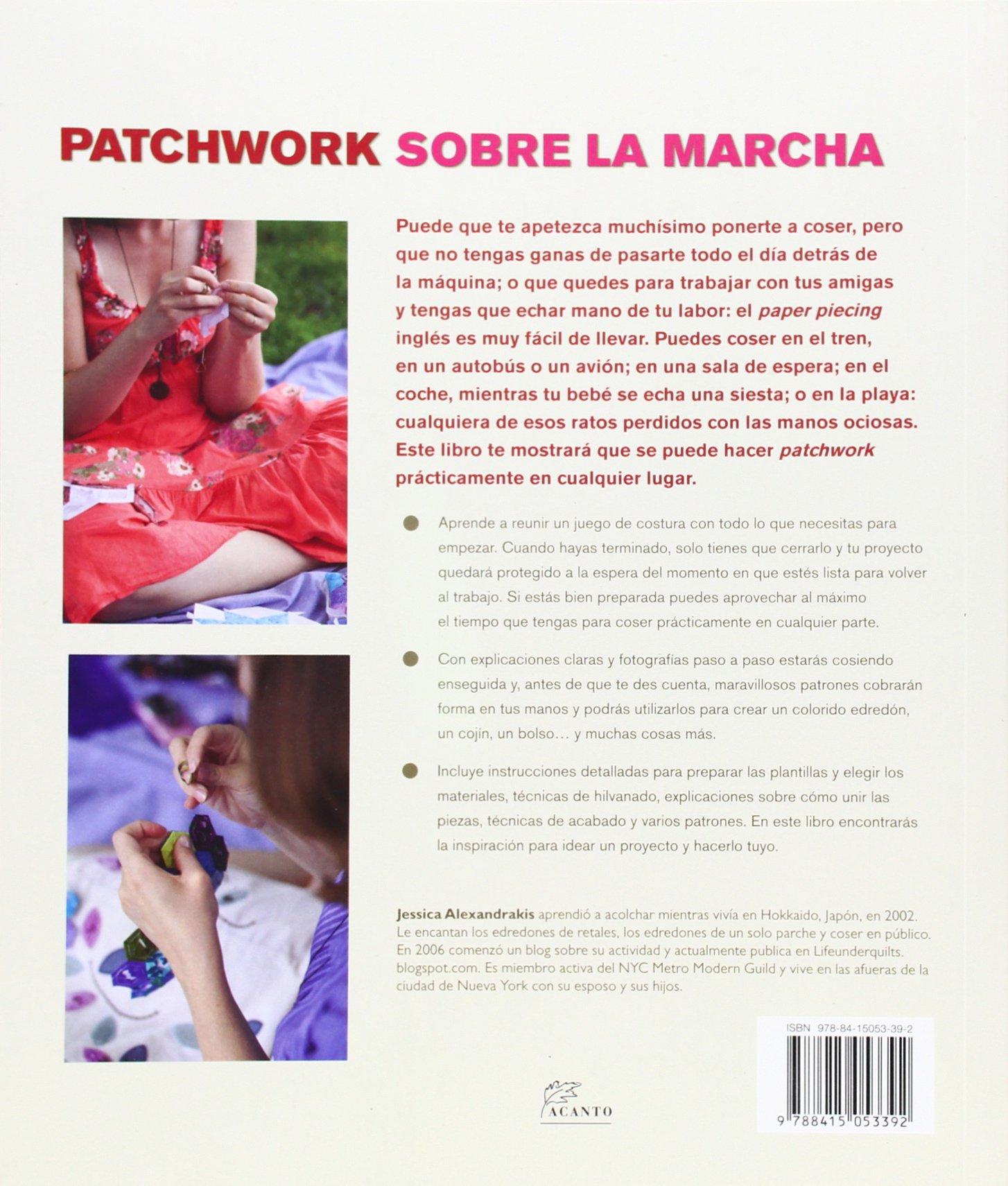 Patchwork sobre la marcha: labores de patchwork para llevar a todas ...