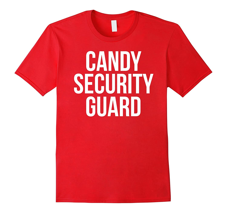 c6e0c194 Candy Security Guard Shirt Funny Mom or Dad Halloween Tee-BN – Banazatee
