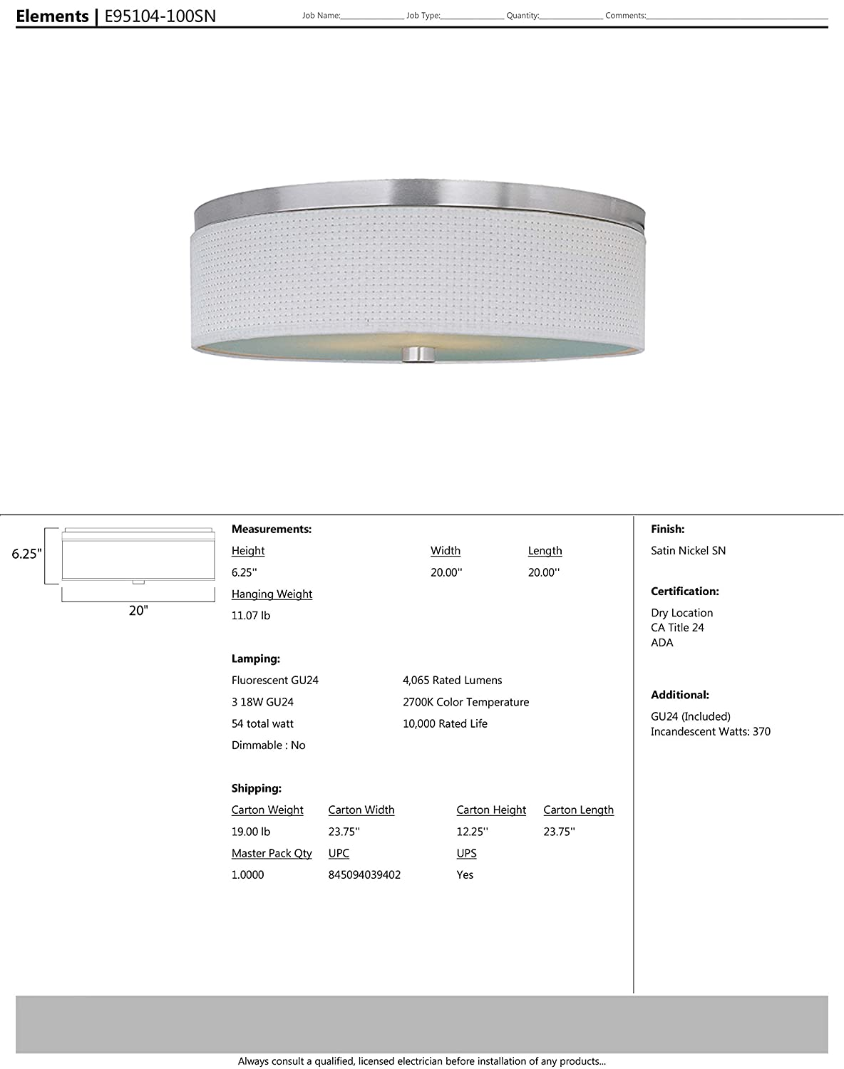 20W Max. Low-Voltage Dimmable 2880 Rated Lumens Maxim Lighting Glass Shade Material ET2 E95104-100SN Elements 3-Light Flush Mount Glass Dry Safety Rated Satin Nickel Finish 2900K Color Temp. GU24 Fluorescent Bulb
