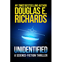 Unidentified: A Science-Fiction Thriller