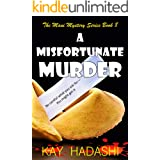 A Misfortunate Murder: A Mother Being Hunted (The Maui Mystery Series Book 8)
