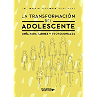 La Transformación del Adolescente (Spanish Edition)