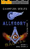 Allegory : Bikers, Masons & Freaky kids. (Champion Rising Book 1)