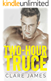 Two-Hour Truce: A Standalone Enemies-to-Lovers Romance (Impossible Love)
