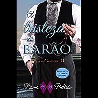 A Tristeza do Barão: FICÇÃO / Romance / Regência