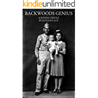Backwoods Genius (Kindle Single) book cover