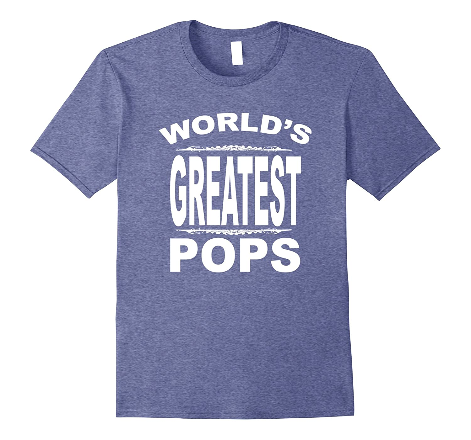 WORLD'S GREATEST POPS T-SHIRT FOR FATHER FIGURE IN YOUR LIFE-alottee gift