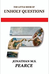 The Little Book of Unholy Questions