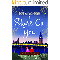 Stuck On You: A laugh-out-loud romantic comedy, perfect for winter 2020 book cover