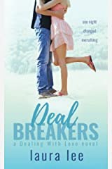 Deal Breakers: A Second Chance Romance (Dealing With Love Book 1) Kindle Edition