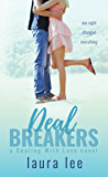 Deal Breakers: A Second Chance Romance (Dealing With Love Book 1) (English Edition)