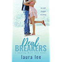 Deal Breakers: A Second Chance Romance (Dealing With Love Book 1)