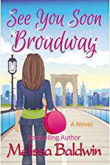 See You Soon Broadway (Broadway Series Book 1) Kindle Edition