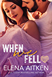 When We Fell (Timber Creek Book 4)
