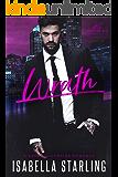 Wrath: A Dark Billionaire Romance (Empire Sin)