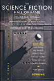 The Science Fiction Hall of Fame, Volume One 1929-1964: The Greatest Science Fiction Stories of All Time Chosen by the Members of the Science Fiction Writers of America (SF Hall of Fame Book 1)