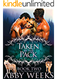 Taken by the Pack: Wolf Shifter Menage (The Wolfpack Trilogy Book 2)