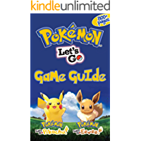 Pokemon: Let's Go, Pikachu! & Pokemon: Let's Go, Eevee! Game Guіdе: The Ultimate Guide Book (English Edition)